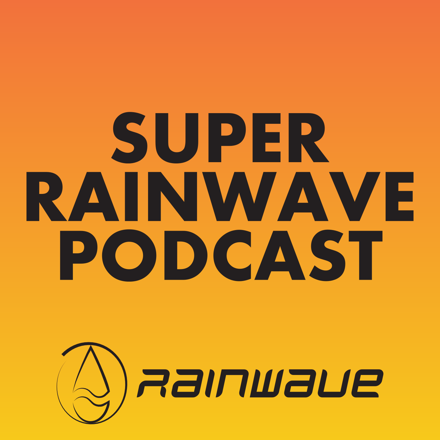 Super Rainwave Podcast
